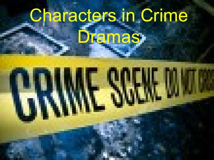Characters in Crime Dramas