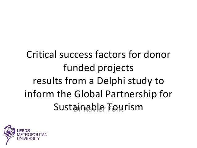 Critical success factors for donor funded projects results from a Delphi study to inform the Global Partnership for Sustai...