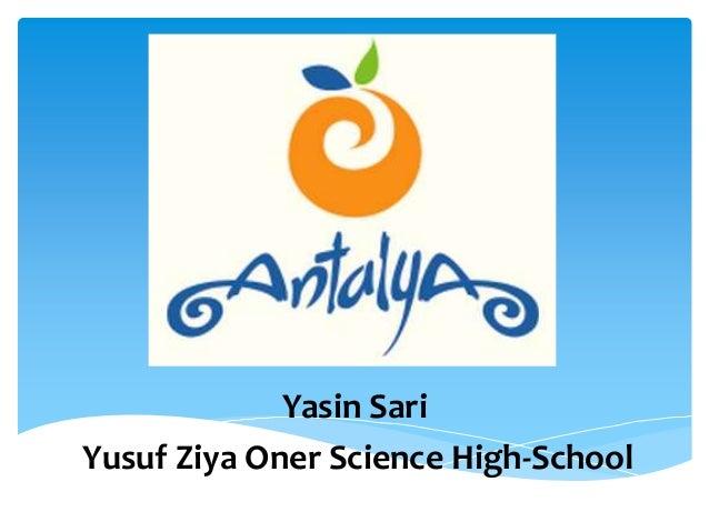 Yasin Sari Yusuf Ziya Oner Science High-School