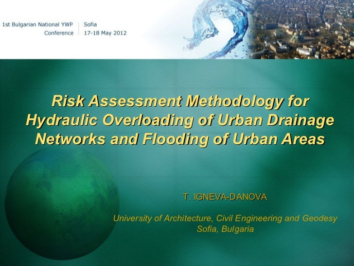 Risk Assessment Methodology forHydraulic Overloading of Urban Drainage Networks and Flooding of Urban Areas               ...