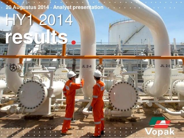 Royal Vopak - Analyst Presentation HY 2014
