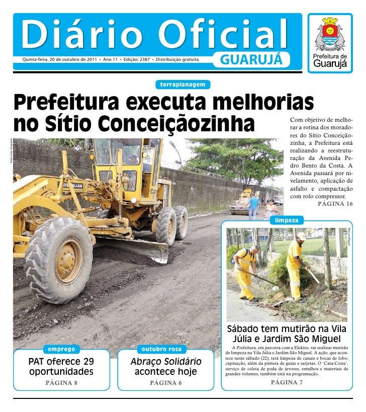 Diário Oficial                    Quinta-feira, 20 de outubro de 2011 • Ano 11 • Edição: 2387 • Distribuição gratuita     ...