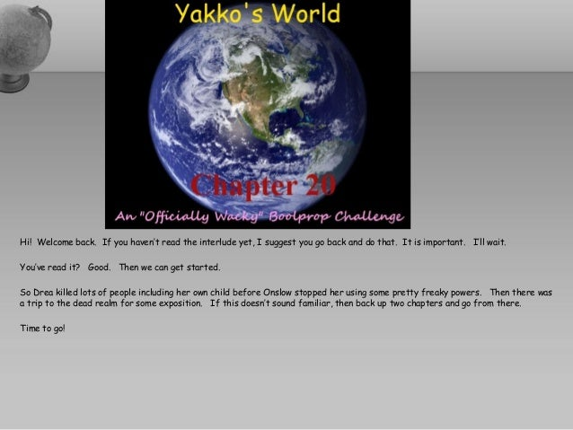 Yakko's World OWBC - Kapitel Tyve