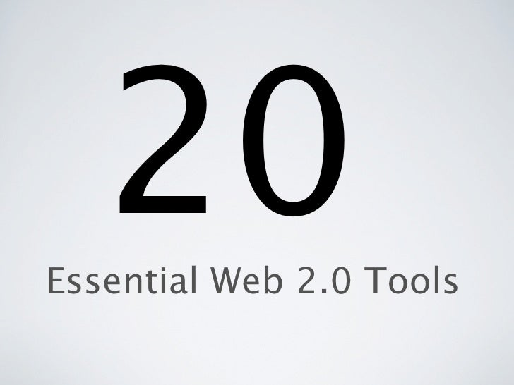 20Essential Web 2.0 Tools