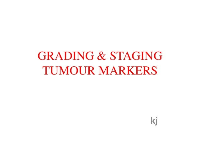 20 4-13grading & staging tumour markers