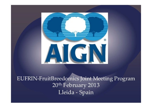 EUFRIN‐FruitBreedomics JointMeetingProgram 20th February2013 Lleida ‐ Spain
