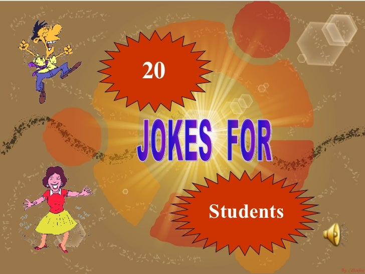 20 Students JOKES  FOR