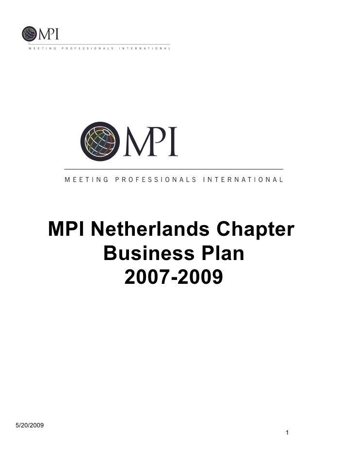 MPI Netherlands Chapter                  Business Plan                    2007-2009     5/20/2009                         ...