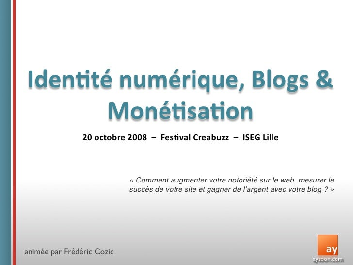 Conférence ISEG : Identité numérique, Blogs & Monétisation