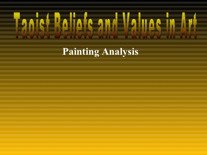 Taoist Beliefs and Values in Art Painting Analysis