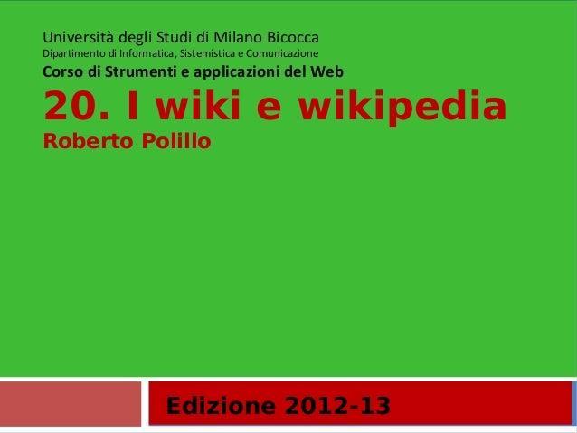 Edizione 2012-13Università degli Studi di Milano BicoccaDipartimento di Informatica, Sistemistica e ComunicazioneCorso di ...