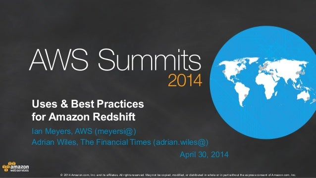 AWS Summit London 2014 | Uses and Best Practices for Amazon Redshift (200)