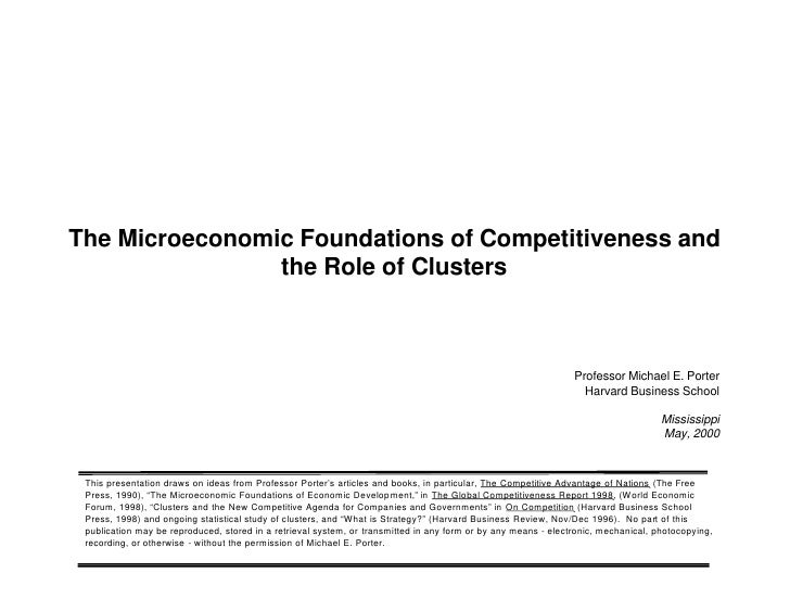 The Microeconomic Foundations of Competitiveness and                 the Role of Clusters                                 ...