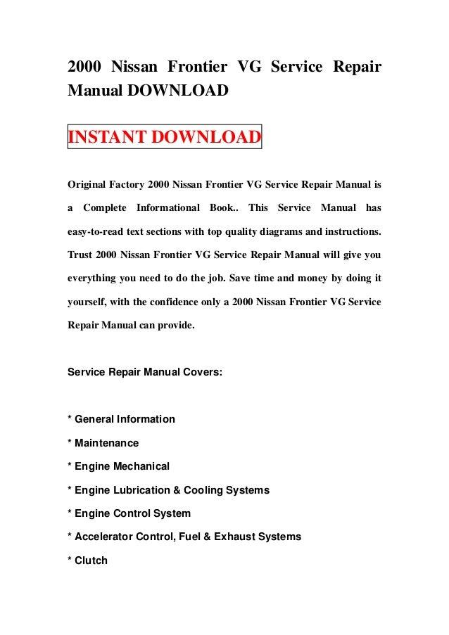 2000 Nissan Frontier VG Service RepairManual DOWNLOADINSTANT DOWNLOADOriginal Factory 2000 Nissan Frontier VG Service Repa...