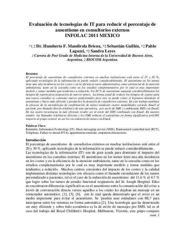 Evaluación de tecnologías de IT para reducir el porcentaje de ausentismo en consultorios externos INFOLAC 2011 MEXICO *1,2...