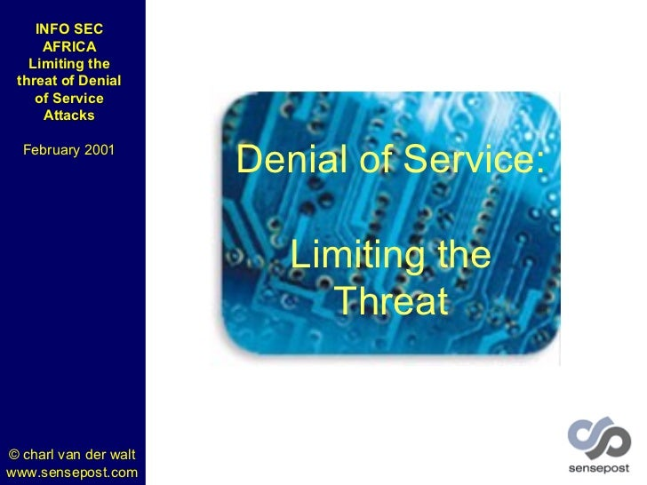 Denial of Service: Limiting the Threat