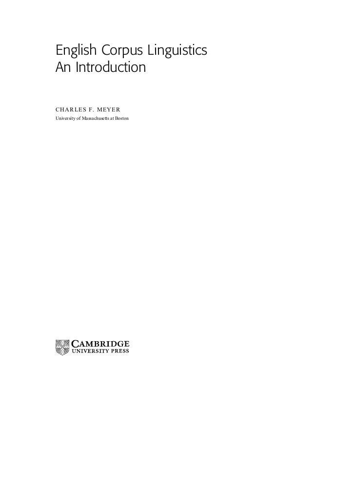 English Corpus LinguisticsAn IntroductionCHARLES F. MEYERUniversity of Massachusetts at Boston