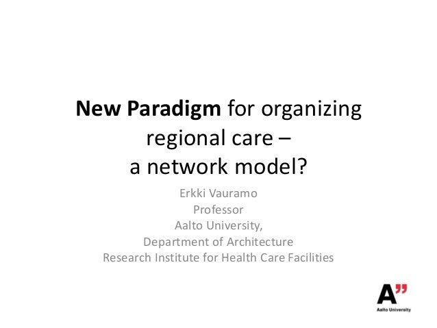 Erkki Vauramo: A network model for organising regional care