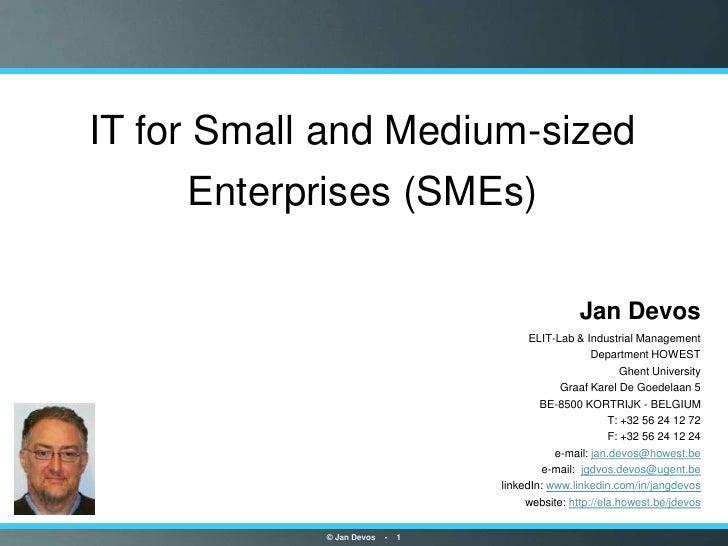 IT for Small and Medium-sized     Enterprises (SMEs)                                                     Jan Devos        ...