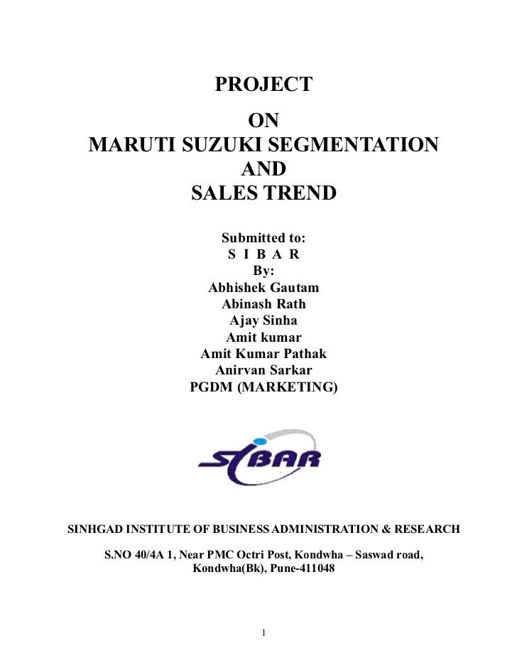 PROJECT              ON  MARUTI SUZUKI SEGMENTATION              AND          SALES TREND                        Submitted...