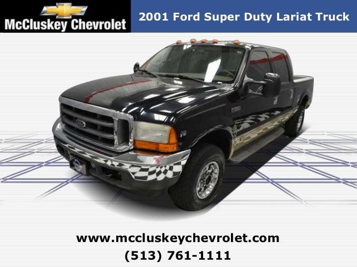 2001 Ford Super Duty Lariat Truckwww.mccluskeychevrolet.com     (513) 761-1111
