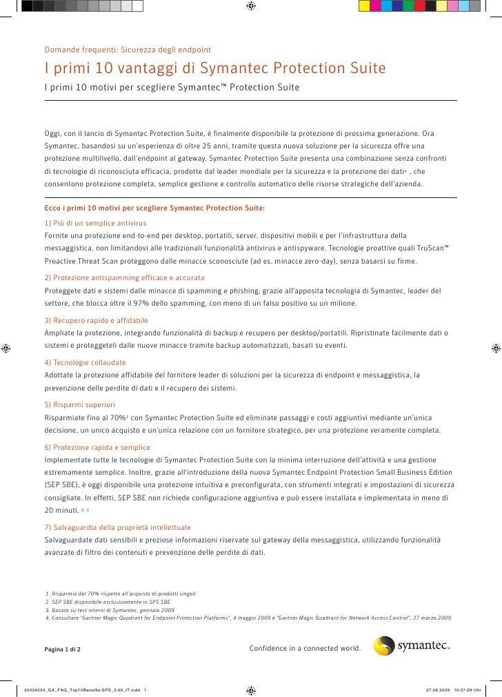 Domande frequenti: Sicurezza degli endpoint         I primi 10 vantaggi di Symantec Protection Suite        I primi 10 mot...