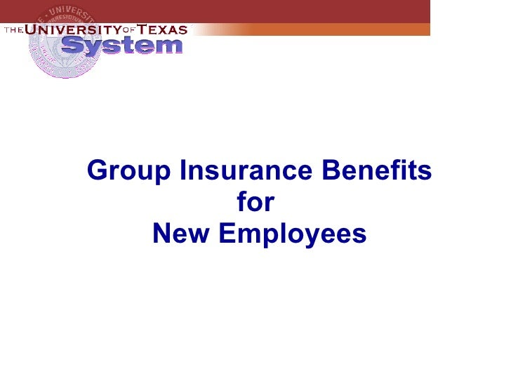 Group Insurance Benefits for  New Employees