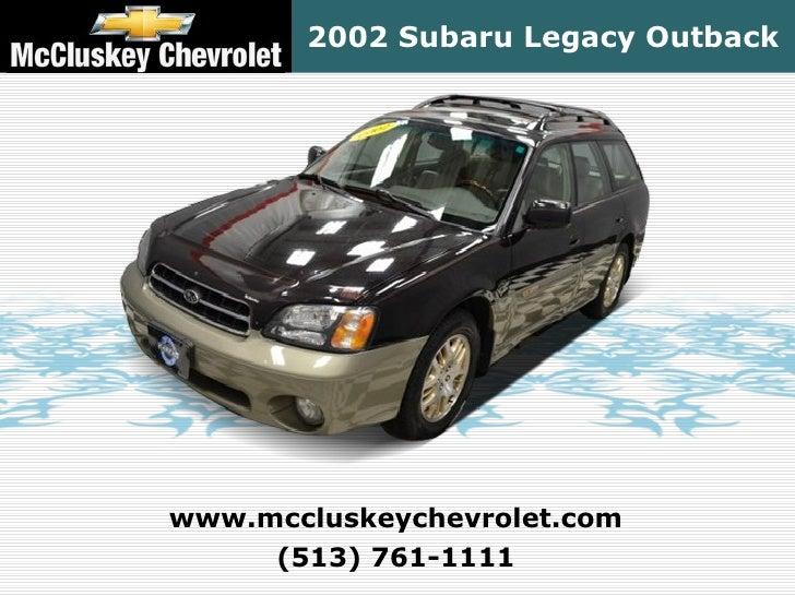 2002 Subaru Legacy Outbackwww.mccluskeychevrolet.com     (513) 761-1111