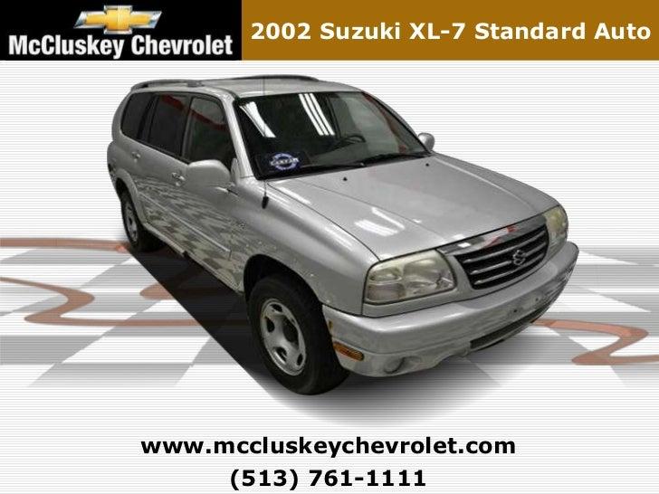 2002 Suzuki XL-7 Standard Autowww.mccluskeychevrolet.com     (513) 761-1111