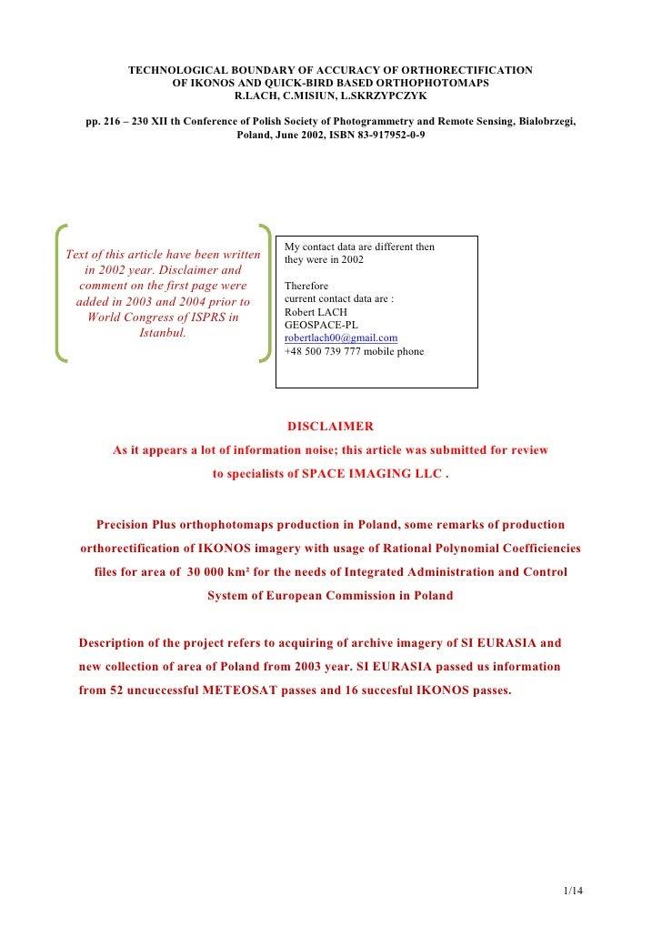 TECHNOLOGICAL BOUNDARY OF ACCURACY OF ORTHORECTIFICATION                  OF IKONOS AND QUICK-BIRD BASED ORTHOPHOTOMAPS   ...
