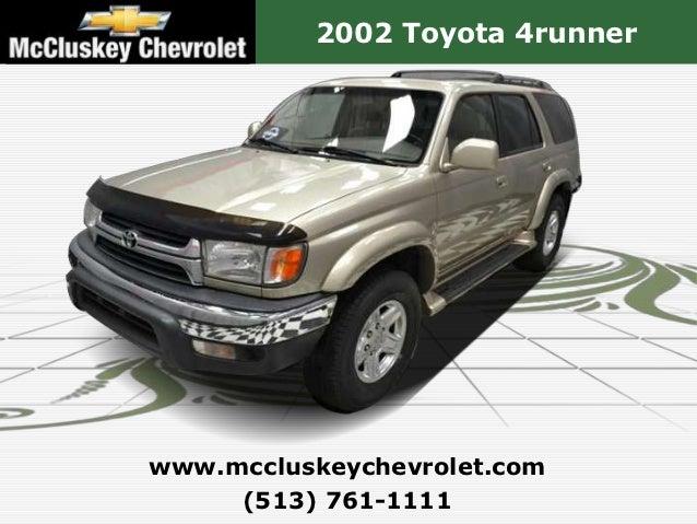2002 Toyota 4runnerwww.mccluskeychevrolet.com     (513) 761-1111