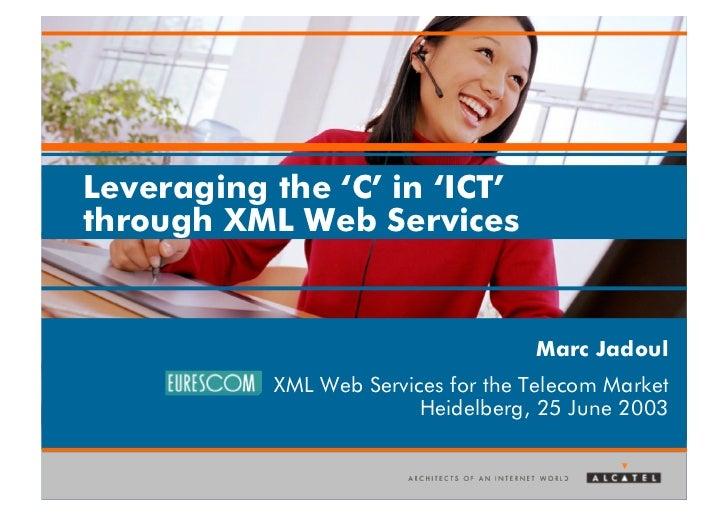 Leveraging the C in ICT (2003)