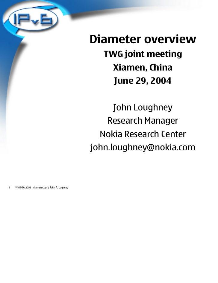 Diameter overview                                                    TWG joint meeting                                    ...