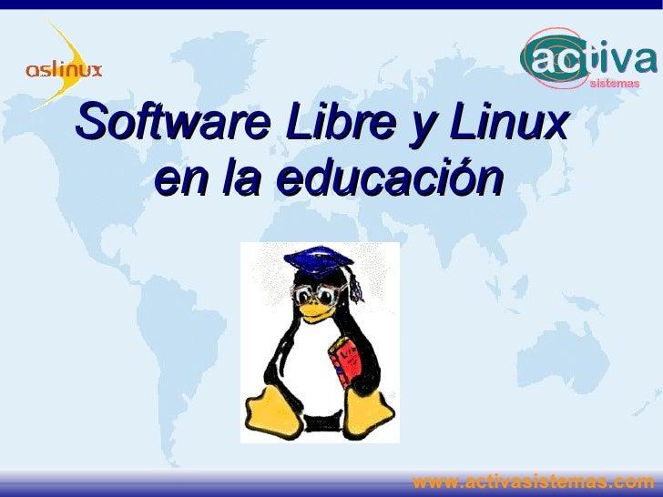 Software Libre y Linux en la educación