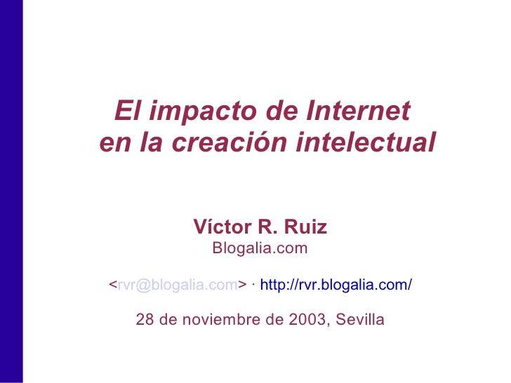 El impacto de Internet en la creación intelectual