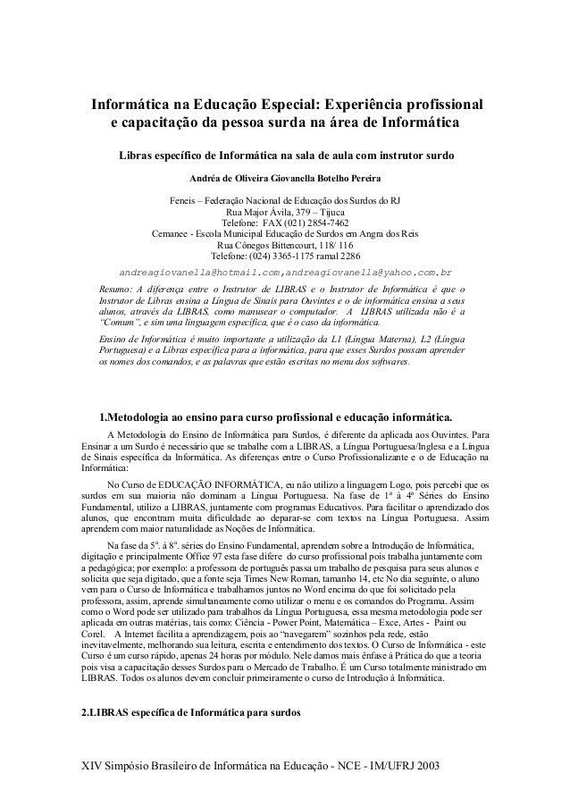 Informática na Educação Especial: Experiência profissional  e capacitação da pessoa surda na área de Informática  Libras e...