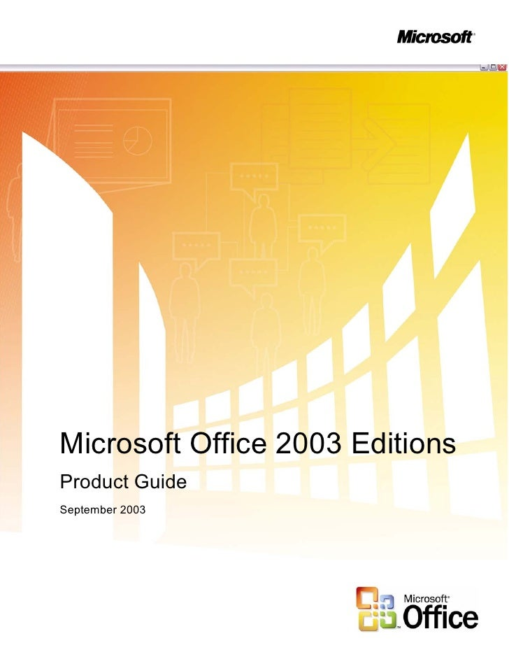 Microsoft Office 2003 Editions Product Guide September 2003