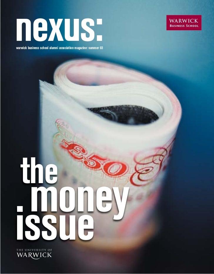 warwick business school alumni association magazine: summer 03       the  money issue