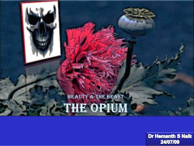The Opium