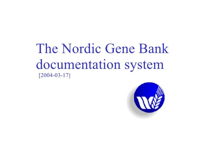 The Nordic Gene Bank documentation system   [2004-03-17 ]