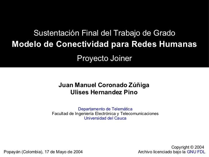 Sustentación Final del Trabajo de Grado   Modelo de Conectividad para Redes Humanas                                   Proy...