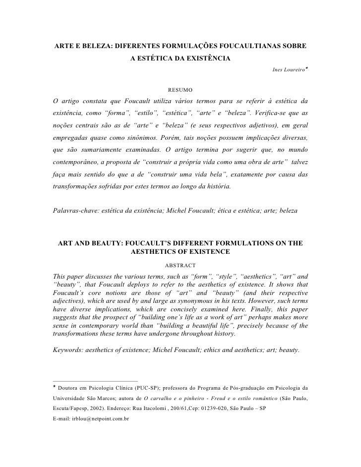 ARTE E BELEZA: DIFERENTES FORMULAÇÕES FOUCAULTIANAS SOBRE                                 A ESTÉTICA DA EXISTÊNCIA        ...