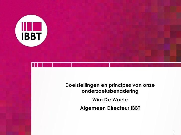 2004 10-19 presentatie wim de waele ibbt forum 1.1