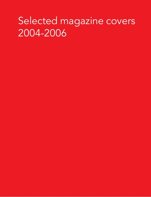 Selected magazine covers 2004-2006
