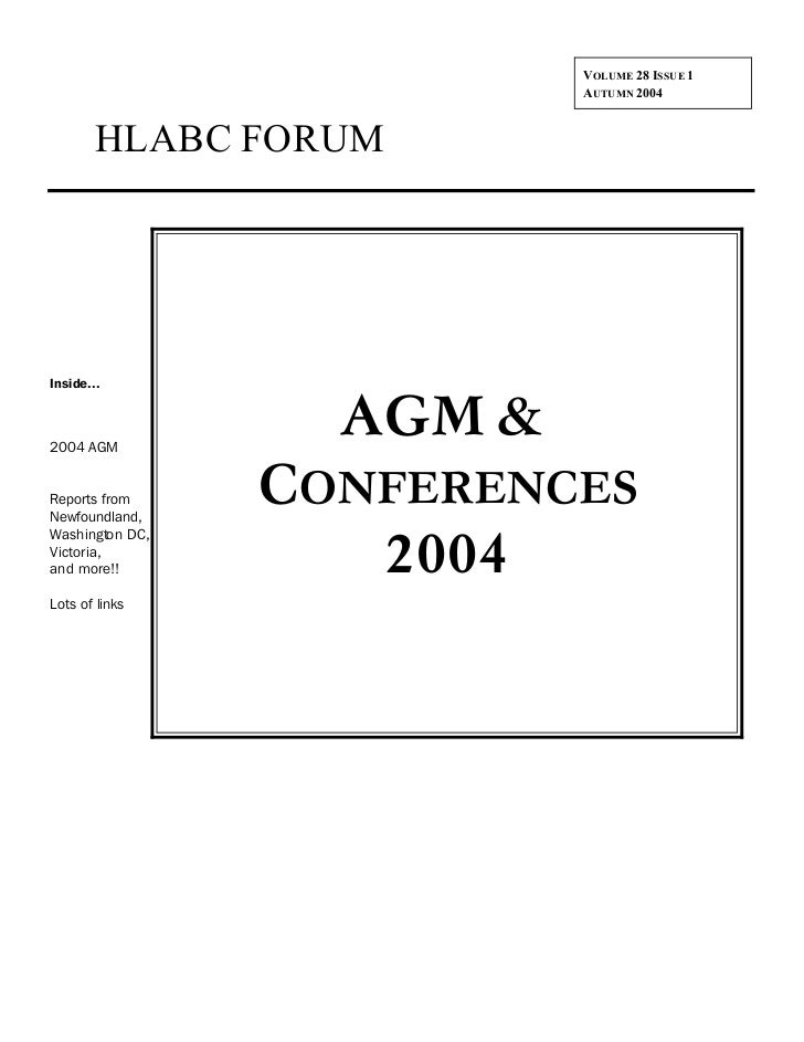 VOLUME 28 ISSUE 1                           AUTUMN 2004        HLABC FORUMInside...2004 AGM                   AGM &Reports...