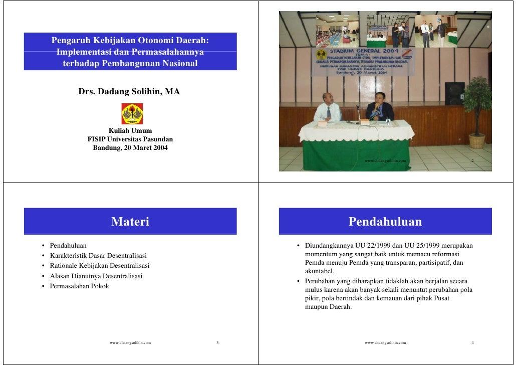 Pengaruh Kebijakan Otonomi Daerah:      Implementasi dan Permasalahannya       terhadap Pembangunan Nasional              ...