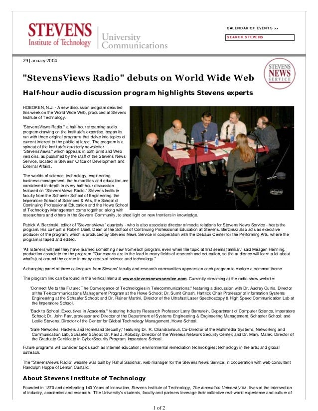 29 January 2004 Half-hour audio discussion program highlights Stevens experts HOBOKEN, N.J. - A new discussion program deb...