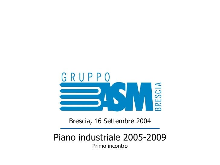 ASM Piano Industriale 2005-2009