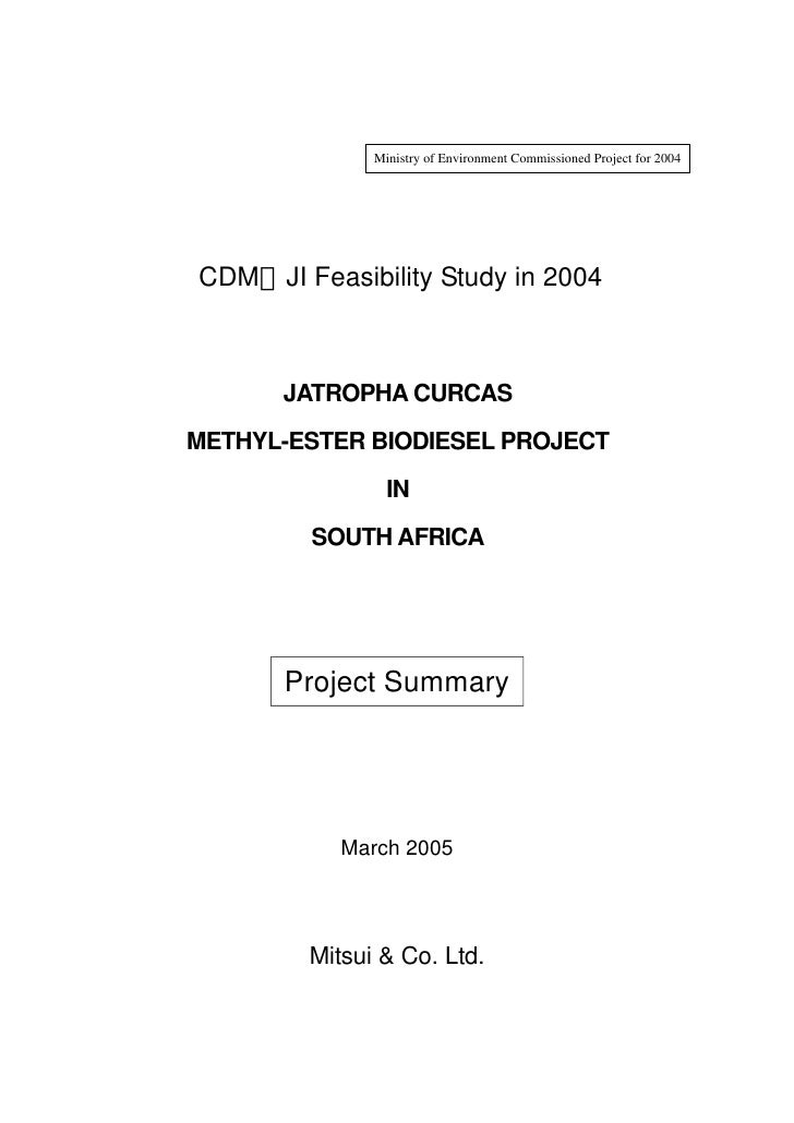 Ministry of Environment Commissioned Project for 2004CDM/JI Feasibility Study in 2004      JATROPHA CURCASMETHYL-ESTER BIO...