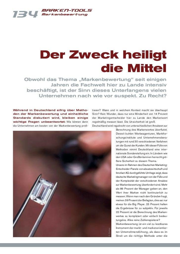 MARKEN-TOOLS134                  Markenbewertung                   Der Zweck heiligt                          die Mittel  ...